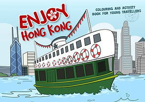 Enjoy Citizz. Enjoy Hong Kong. Activity and colouring book for kids.