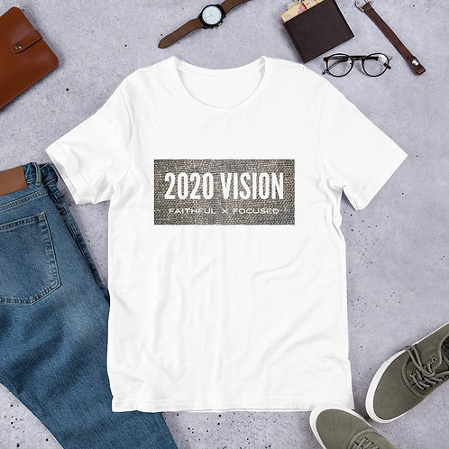 "2020vision ""Faithful x Focused"" Short-Sleeve Unisex T-Shirt"