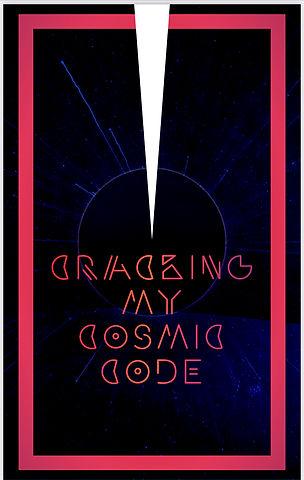 Cracking my Cosmic Code