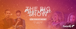 The Big Magic And Music Show With Jay And Joss