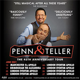Penn & Teller 2023 UK Tour Dates
