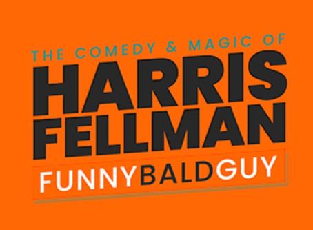 Review - Harris Fellman (aka Funny Bald Guy) - Online Show (Spoiler-Free)