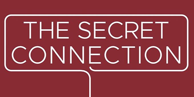 The Secret Connection