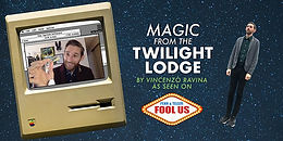 Magic from the Twilight Lodge – Virtual Magic Show By Vincenzo Ravina