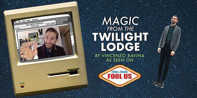 Magic from the Twilight Lodge – Virtual Magic Show By Vincenzo Ravina