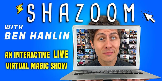 "New Ben Hanlin ""Shazoom"" Show On Sale Now"