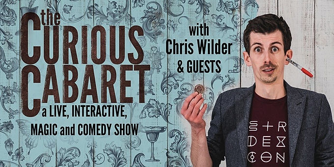 The Curious Cabaret With Chris Wilder & Guests