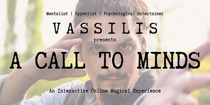 """Vassilis Presents """"A Call To Minds"""""""