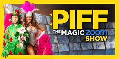 PIFF The Magic Zoom Show
