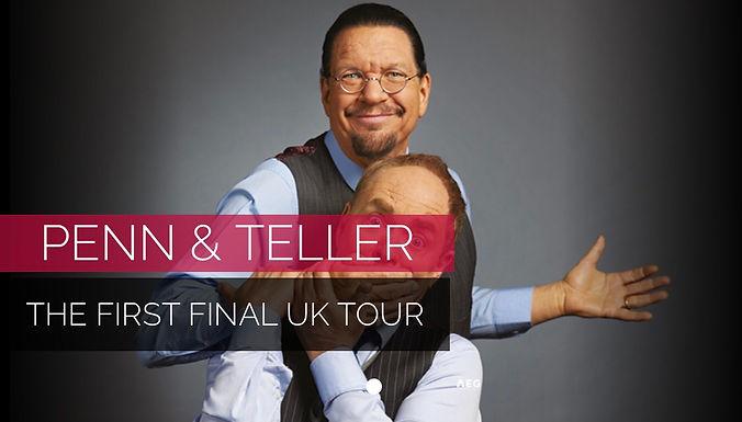 Penn & Teller: The First Final UK Tour 2021