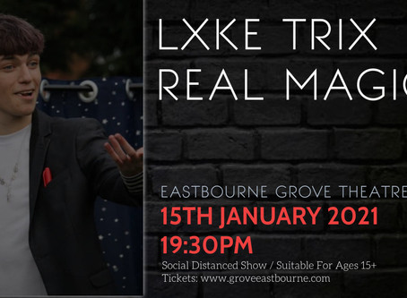 """LXKE TRIX - New Show """"Real Magic"""" Advertised"""