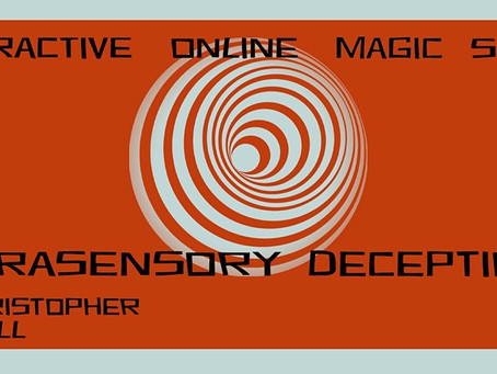 Extrasensory Deceptions - Online Charity Show With Christopher Howell