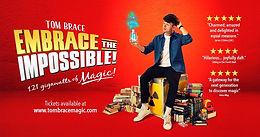 Tom Brace: Embrace the Impossible! - London Wonderground