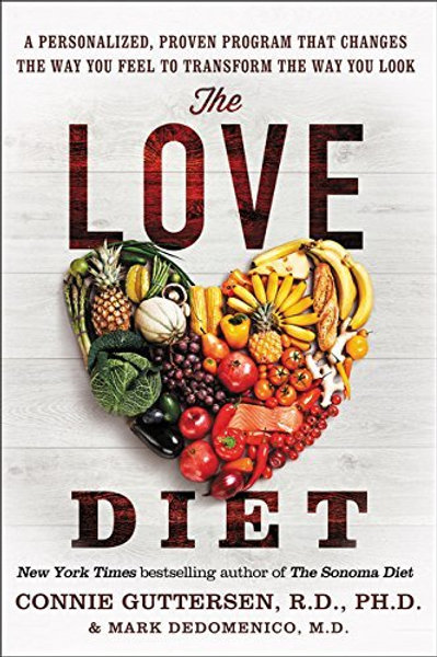 The Love Diet: A Personalized, Proven Program