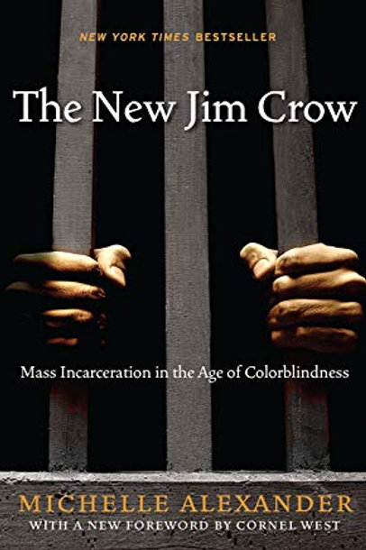 New Jim Crow: Mass Incarceration