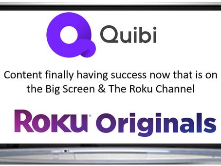 Quibi Content finally having success on Big Screens- now rebranded as Roku Originals