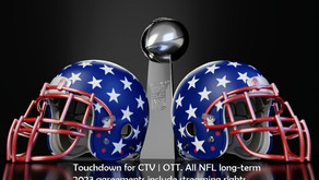 Touchdown for CTV | OTT | Streaming. All NFL 2023 long-term agreements include streaming rights.
