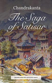 The Saga of Satisar by Chandrakanta translated by Ranjana Kaul