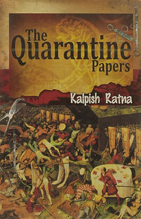 The Quarantine Papers by Kalpish Ratna