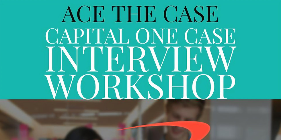 Ace the Case: Capital One Case Interview Workshop
