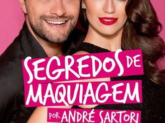 André Sartori, o Maquiador das Estrelas, pertinho de você!