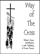 Way of the Cross - a reflection on the trafficking of human persons