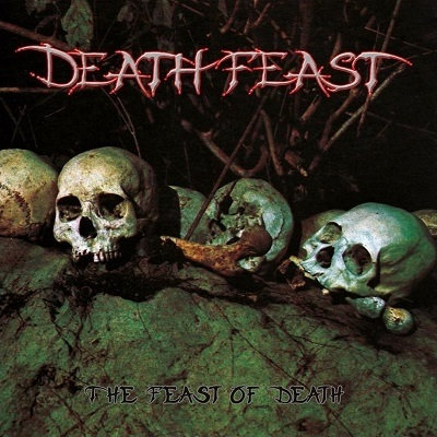 CUM 025 DEATH FEAST The Feast Of Death CD