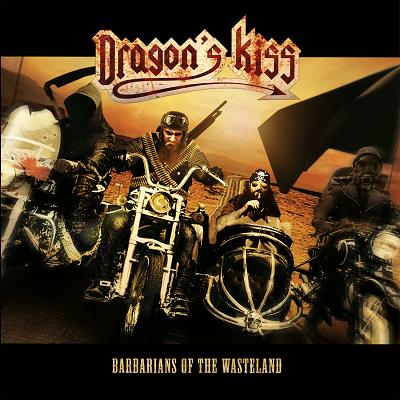 CUM 048 DRAGON'S KISS Barbarians Of The Wasteland LP