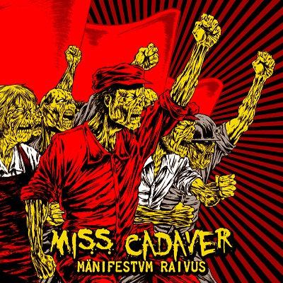 CUM 011 MISS CADAVER Mänifestvm Raivus CD