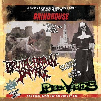 CUM 006 PUSSYVIBES & BRUTAL BRAIN DAMAGE Grindhouse CD