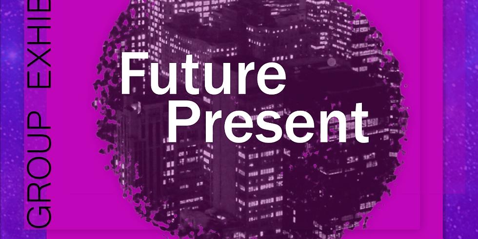 'Future Present' - Art Exhibition