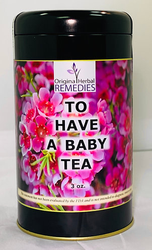To Have A Baby Tea
