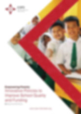 CIPS Policy Paper Empowering Parents: Innovative Policies to Improve School Quality and Funding