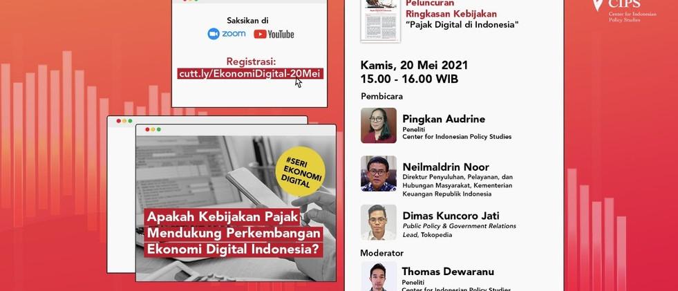 Webinar  Apakah Kebijakan Pajak Mendukung Perkembangan Ekonomi Digital Indonesia?