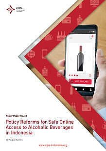 Policy Reforms to Safe Online Access to Alcoholic Beverages in Indonesia