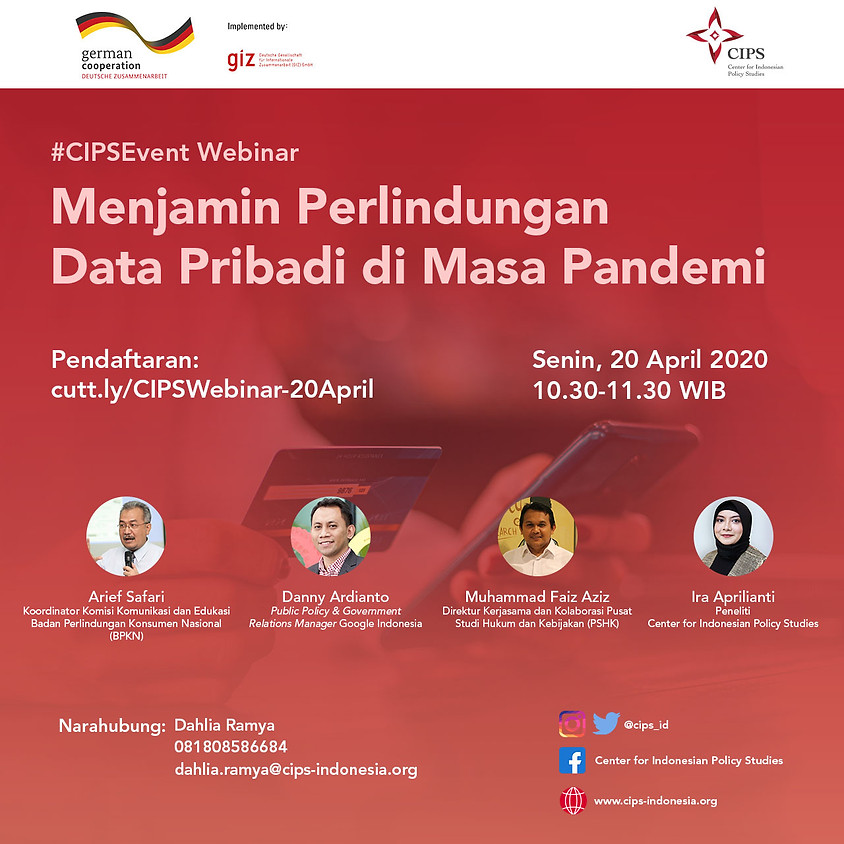 #CIPSEvent Webinar: Menjamin Perlindungan Data Pribadi di Masa Pandemi