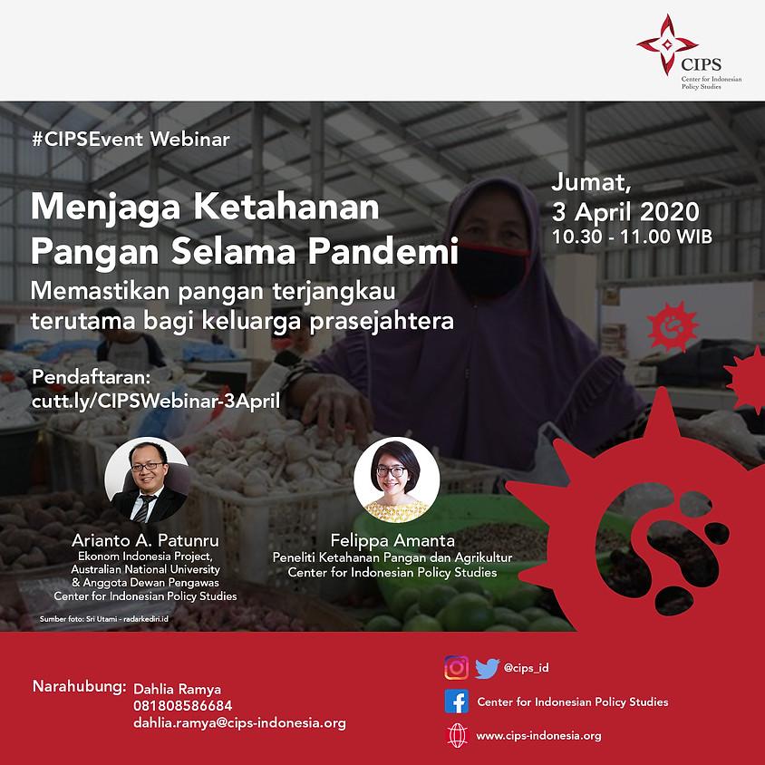 Webinar - Menjaga Ketahanan Pangan Selama Pandemi: Memastikan pangan terjangkau terutama bagi keluarga prasejahtera
