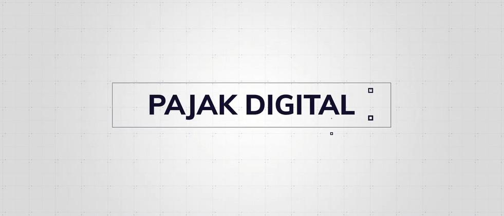 Apa itu Pajak Digital & Regulasinya?