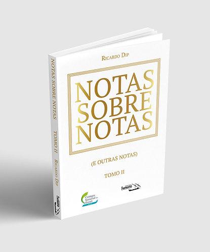 Notas sobre Notas: e outras Notas - Tomo II