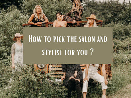 Picking the right stylist
