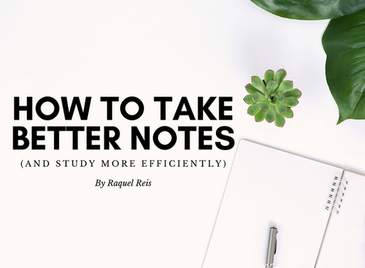 How to take better notes (and study more efficiently)