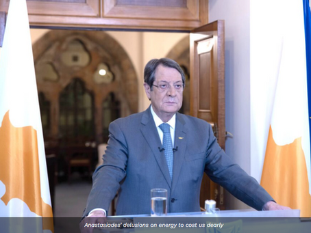 Our View: Anastasiades' delusions on energy to cost us dearly
