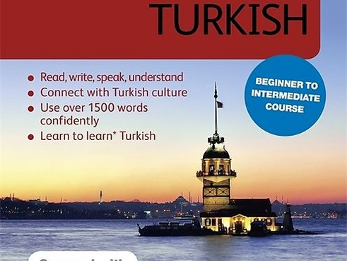 Complete Turkish Beginner to Intermediate Course: Learn to read, write, speak and understand...