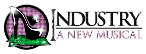 Industry: A New Musical (formerly known as Strippers the Musical)