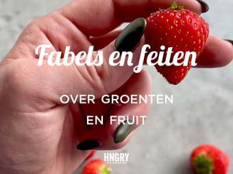 Fabels en feiten over groenten en fruit