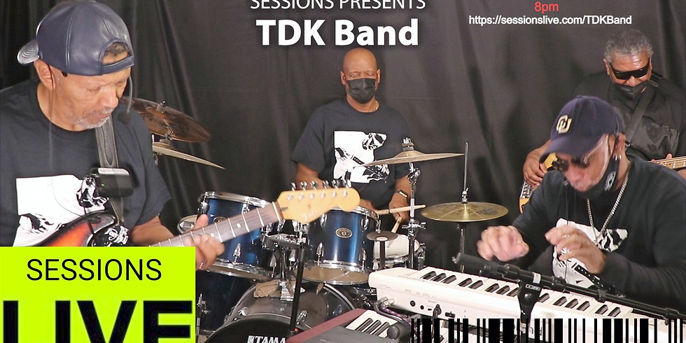 TDK Band- FREE Virtual Concert on Sessions Live