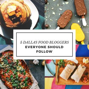 5 Dallas Food Bloggers You Should Follow