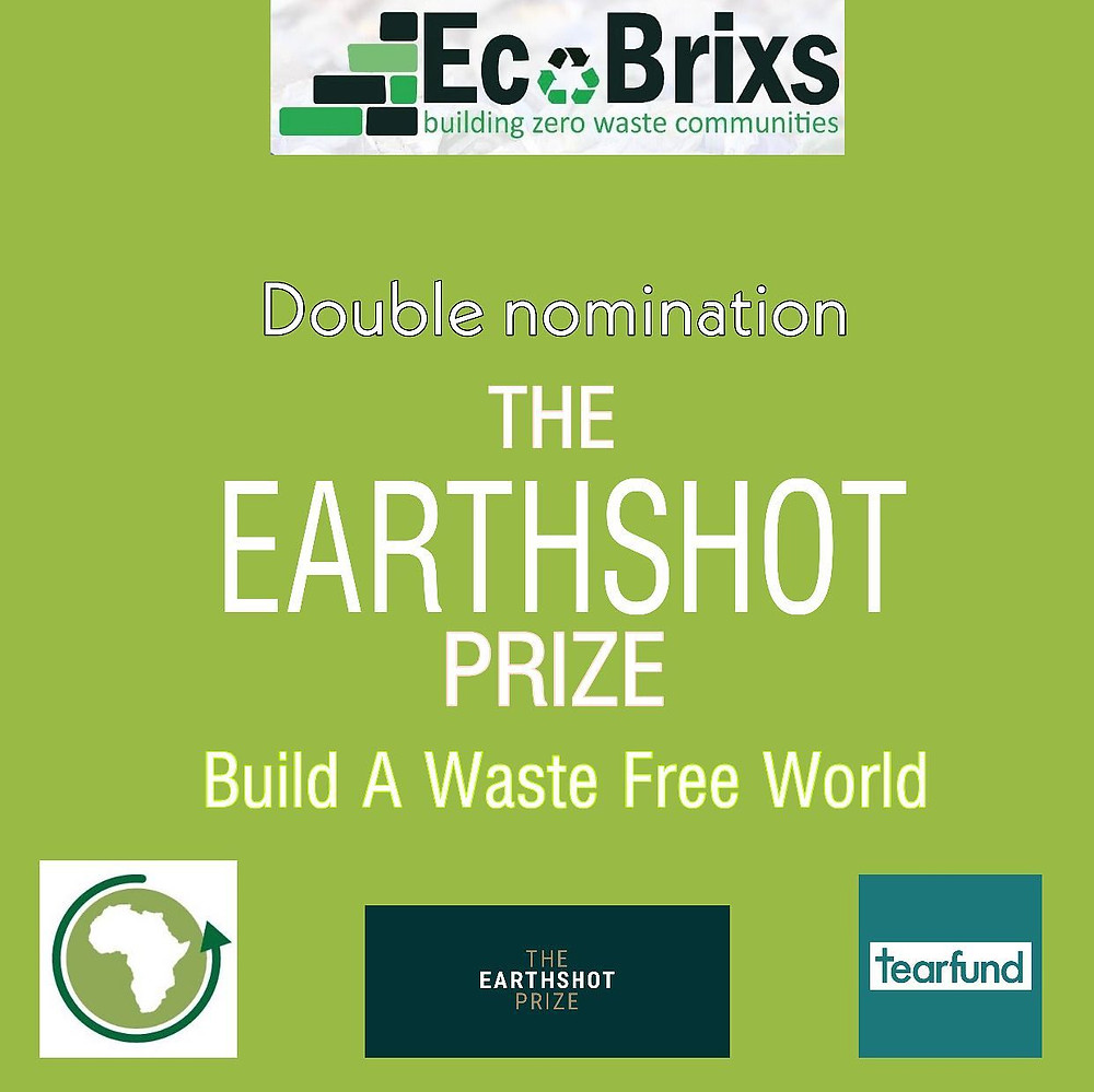 Eco Brixs Double nomination for the Earthshot Prize with partners Tearfund and The African Circular Economy Network