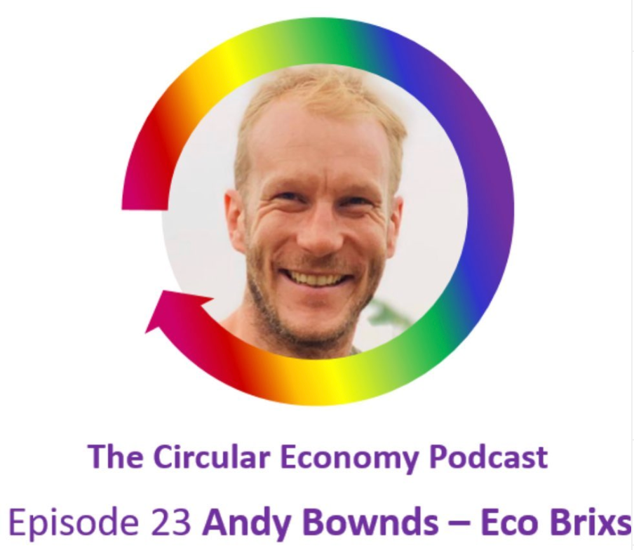 Andy Bownds on The Circular Economy Podcast talking about Eco Brixs in Uganda