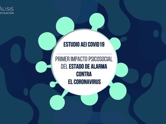 Trilogía Covid19 Parte 1 - Primer Impacto Actitudinal ante el estado de alarma contra el Coronavirus